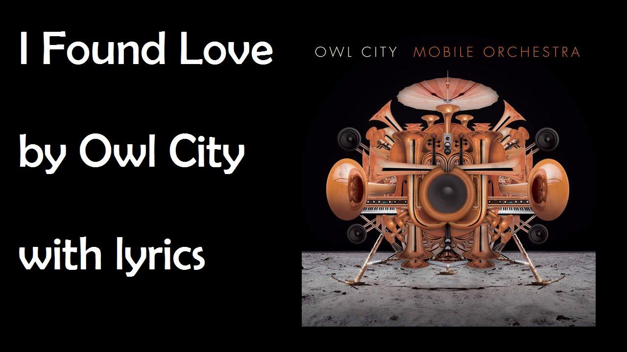 Owl City I Found Love Super Lyrics Full HD mp3 image